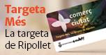 Targeta Més, la targeta de Ripollet